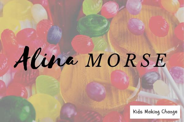 Kids Making Change – Alina Morse