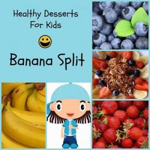 healthy desserts for kids banana split