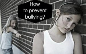 Parenting Tips on How to prevent bullying