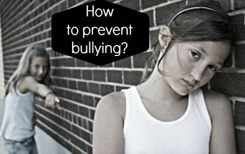 6 Effective Ways To Prevent Bullying For Kids